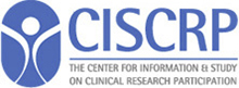 CISCRP: The Center For Information & Study on Clinical Research Participation